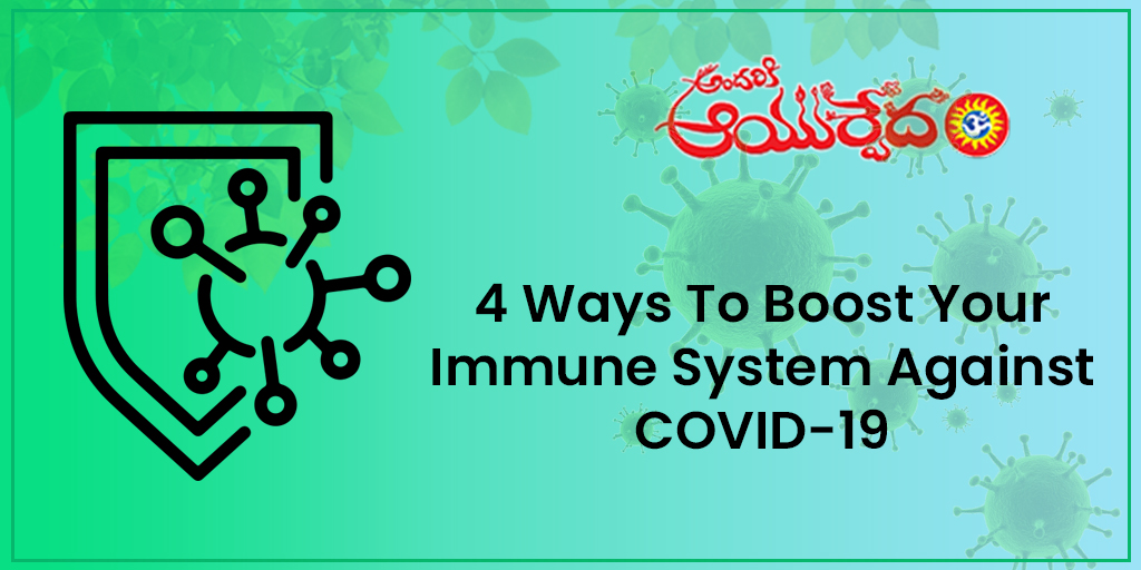 4 Ways to Boost Your Immune System Against COVID-19